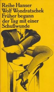 """Cover der Erstausgabe von """"Früher begann der Tag mit einer Schußwunde"""" 1969"""
