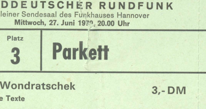 Eintrittskarte zu einer Lesung Wolf Wondratscheks, Funkhaus Hannover, 27.06.1979
