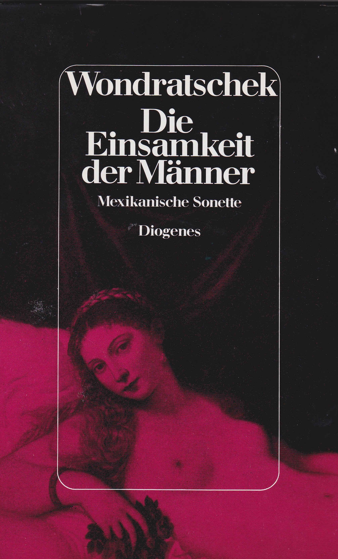 """Cover der Erstausgabe von """"Die Einsamkeit der Männer. Mexikanische Sonette (Lowry-Lieder)"""" 1983"""