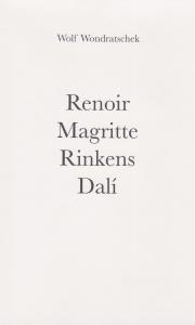 """Cover des Privatdrucks """"Renoir, Magritte, Rinkens, Dalí"""" 2018"""